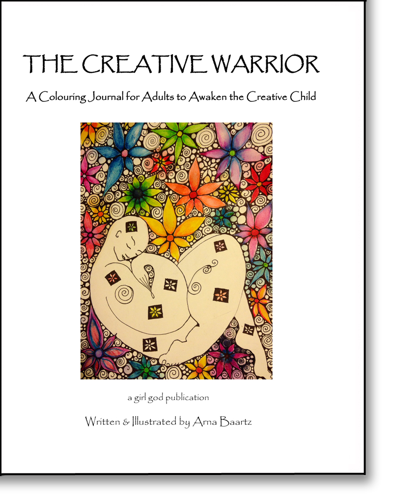 The Creative Warrior Is So Much More Than An Ordinary Colouring In Book It A Journey Of Personal Empowerment This Has Been Designed To Awaken Your